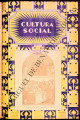Cultura Social (formerly Cultura Social-Sección de Propaganda) ; Volume 18, number 224 (August...